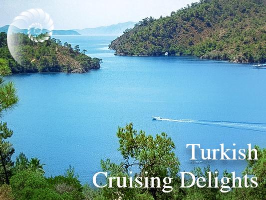 Turkey Cruising Delights